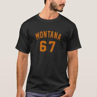Montana 67 Birthday Designs T-Shirt