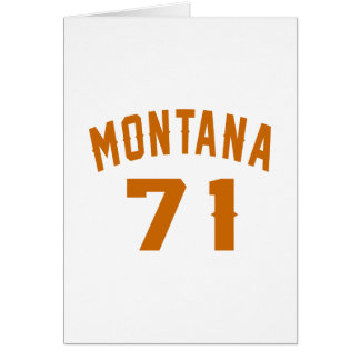 Montana 71 Birthday Designs Card