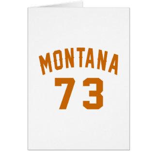 Montana 73 Birthday Designs Card