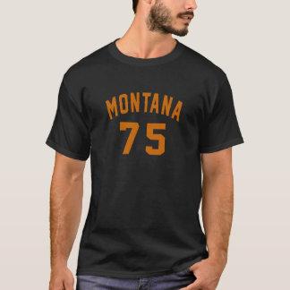 Montana 75 Birthday Designs T-Shirt