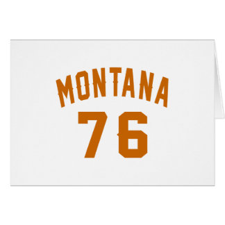 Montana 76 Birthday Designs Card