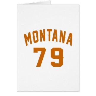 Montana 79 Birthday Designs Card