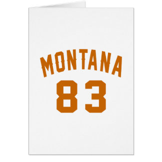 Montana 83 Birthday Designs Card
