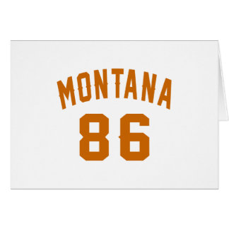 Montana 86 Birthday Designs Card