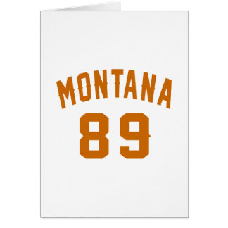 Montana 89 Birthday Designs Card