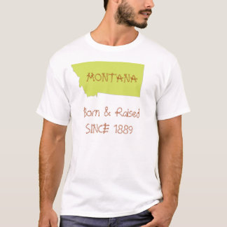 Montana Born & Raised T-Shirt