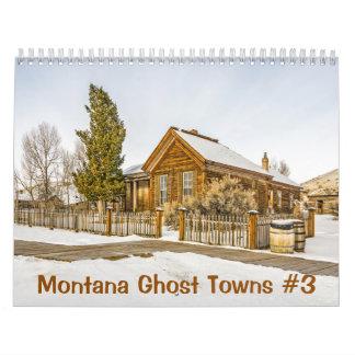 Montana Ghost Towns #3 Wall Calendars