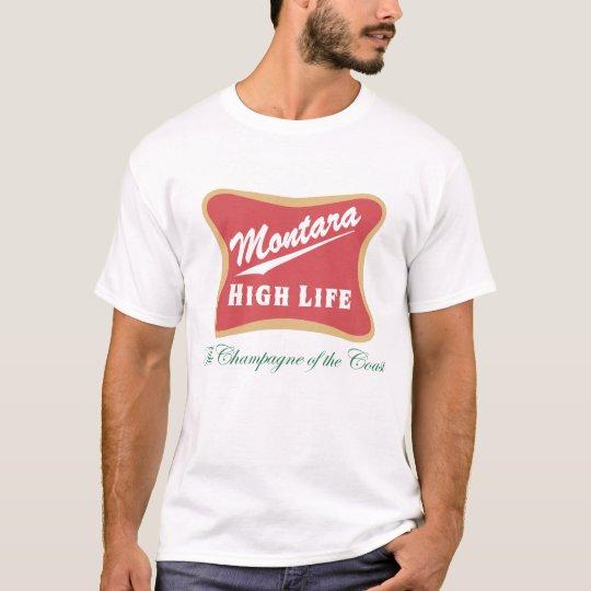 Montara High Life T-Shirt