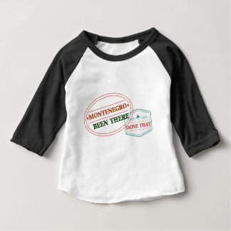 Montenegro Been There Done That Baby T-Shirt