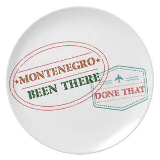 Montenegro Been There Done That Plate