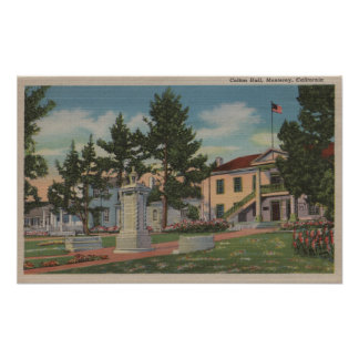 Monterey, CA - Colton Hall View and Grounds Poster