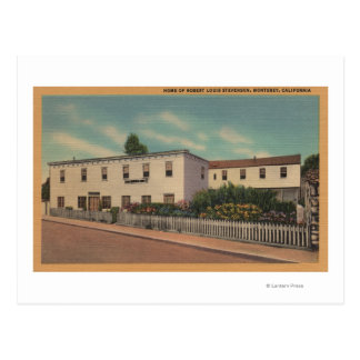 Monterey, CA - Home of Robert Louis Stevenson Postcard
