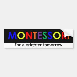 Montessori for a brighter tomorrow Bumper Sticker
