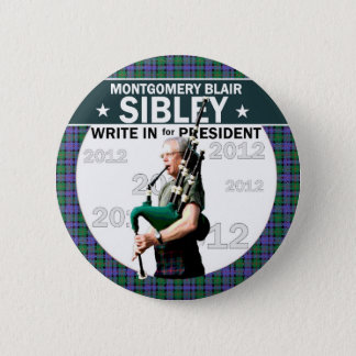 Montgomery Blair Sibley for president 2012 2 Inch Round Button