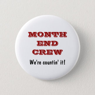 Month End Crew - Accounting Team Buttons