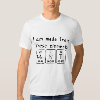 Monti periodic table name shirt