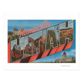 Monticello, Utah - Large Letter Scenes Postcard