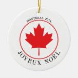 Montreal 2014 Christmas Ornament (Joyeux Noël)