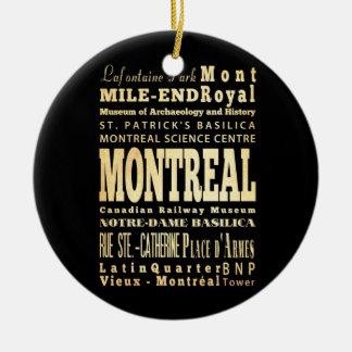 Montreal City of Canada Typography Art Ceramic Ornament
