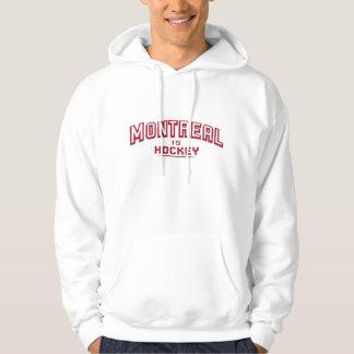 Montreal is Hockey Hooded Sweatshirt