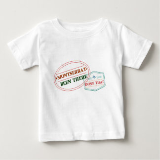 Montserrat Been There Done That Baby T-Shirt