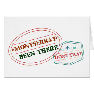 Montserrat Been There Done That Card