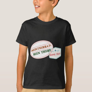 Montserrat Been There Done That T-Shirt