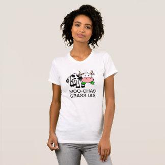 Moo-chas Grass-ias (Muchas Gracias) Shirt
