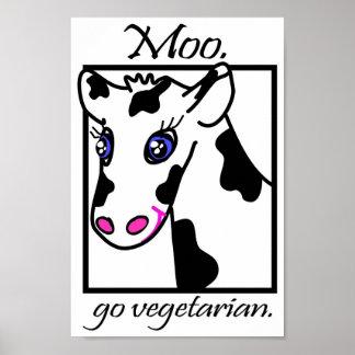 Moo. Go vegetarian. Poster