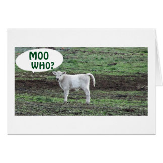 MOO WHO SAYS THE COW OR BOO HOO 50th BIRTHDAY Card