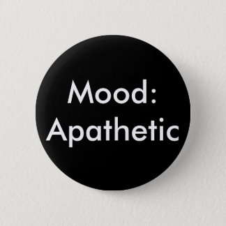 Mood Apathetic 2 Inch Round Button