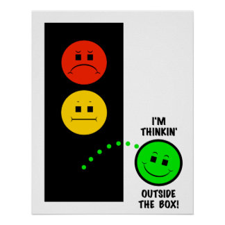 Moody Stoplight Thinking Outside The Box Poster