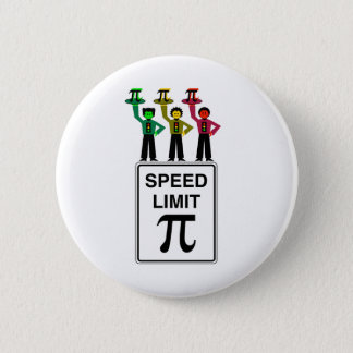 Moody Stoplight Trio On Speed Limit Pi Sign 2 Inch Round Button