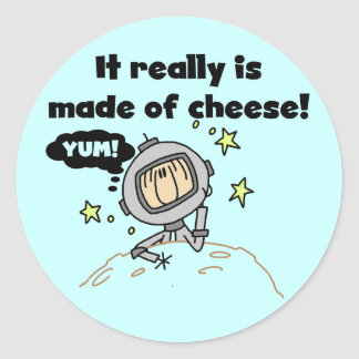 Moon of Cheese Tshirts and Gifts Round Sticker