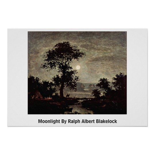 Moonlight By Ralph Albert Blakelock Poster