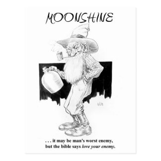 Moonshine . . . Love Your Enemy Postcard