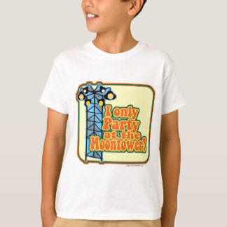 Moontower Party Shirt