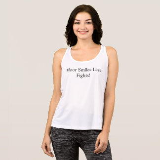 Moor/More Smiles Less Fights F3 Tank Top