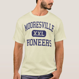 Mooresville - Pioneers - High - Mooresville T-Shirt