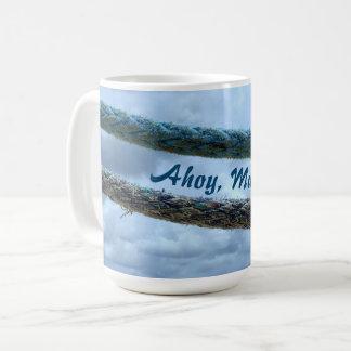 Mooring Lines Ahoy Matey Coffee Mug