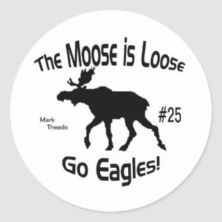 Moose is Loose Classic Round Sticker