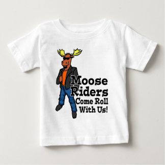 Moose Riders! Baby T-Shirt