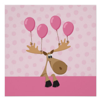 Moose with pink balloons kids poster print