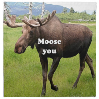 Moose you: Alaskan moose Napkin