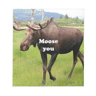 Moose you: Alaskan moose Notepad