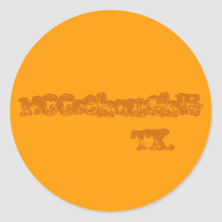 MooseknucklE          TX. Classic Round Sticker