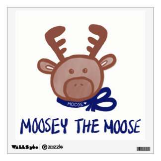 Moosey the Moose -Baby / Kids Room Fun Wall Decal