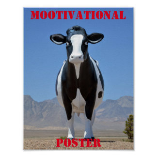 MOOtivational Poster Funny Cow Motivational Humor