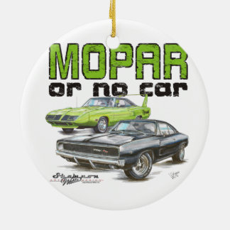MOPAR or No Car Ceramic Ornament