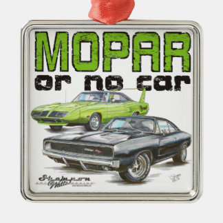 MOPAR or No Car Metal Ornament